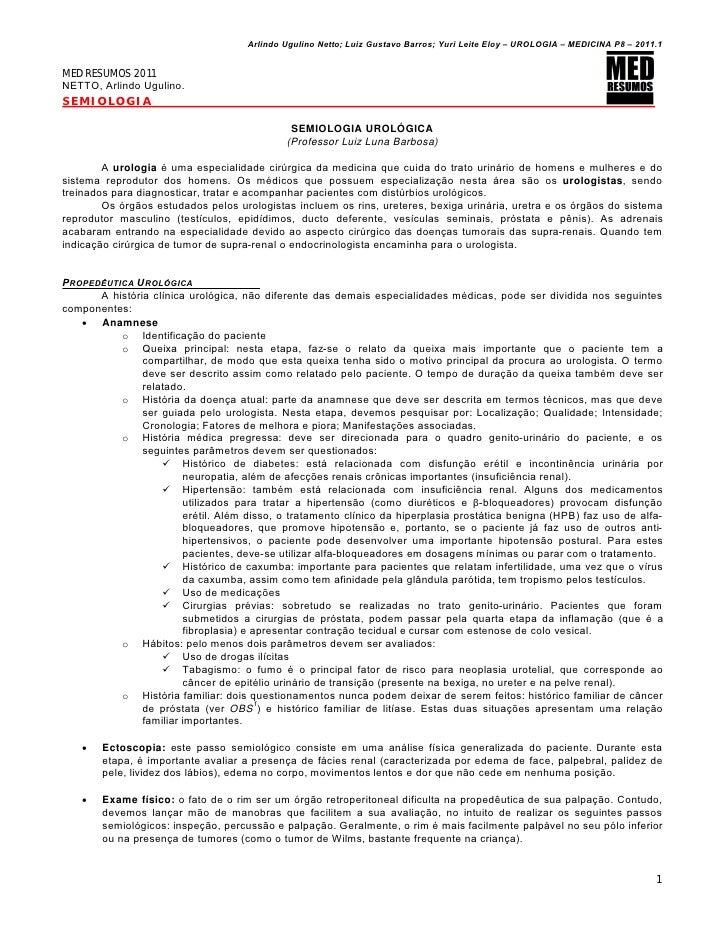 Arlindo Ugulino Netto; Luiz Gustavo Barros; Yuri Leite Eloy – UROLOGIA – MEDICINA P8 – 2011.1MED RESUMOS 2011NETTO, Arlind...
