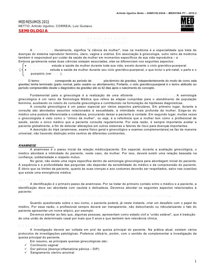 Arlindo Ugulino Netto – GINECOLOGIA – MEDICINA P7 – 2010.2MED RESUMOS 2011NETTO, Arlindo Ugulino; CORREIA, Luiz Gustavo.SE...
