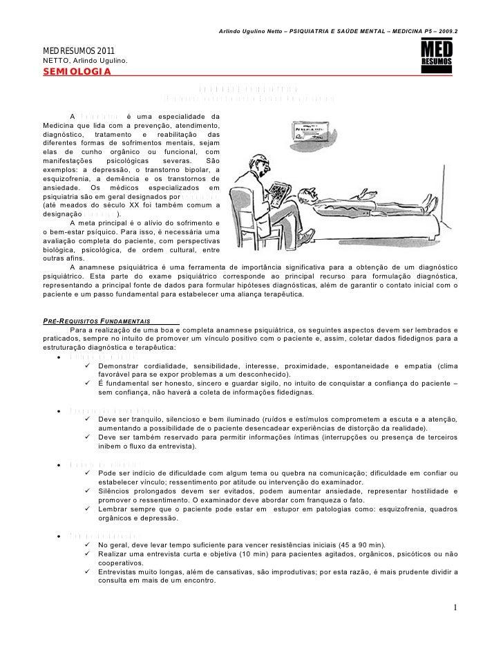 Arlindo Ugulino Netto – PSIQUIATRIA E SA•DE MENTAL – MEDICINA P5 – 2009.2MED RESUMOS 2011NETTO, Arlindo Ugulino.SEMIOLOGIA...