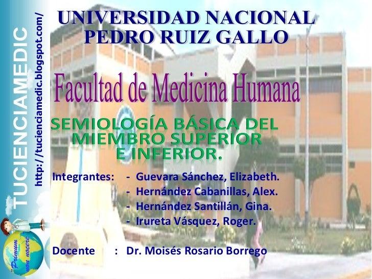 UNIVERSIDAD NACIONAL PEDRO RUIZ GALLO Facultad de Medicina Humana Integrantes: -  Guevara Sánchez, Elizabeth. -  Hernández...