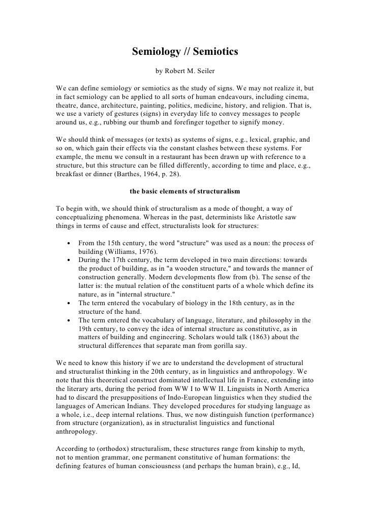 Semiology // Semiotics                                    by Robert M. Seiler  We can define semiology or semiotics as the...