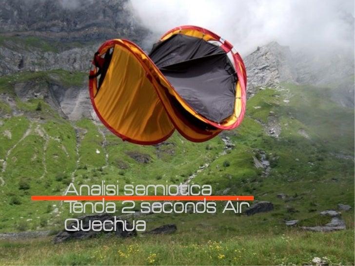 Analisi semioticaTenda 2 seconds AirQuechua