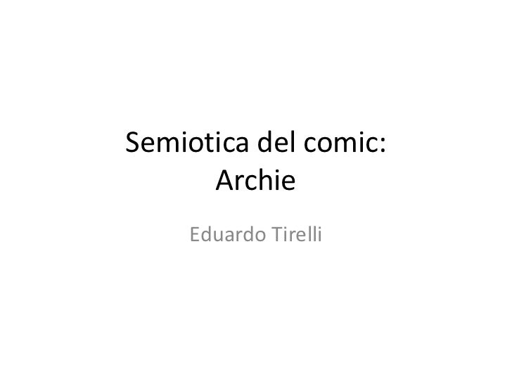 Semiotica del Comic Eduardo Tirelli FINAL