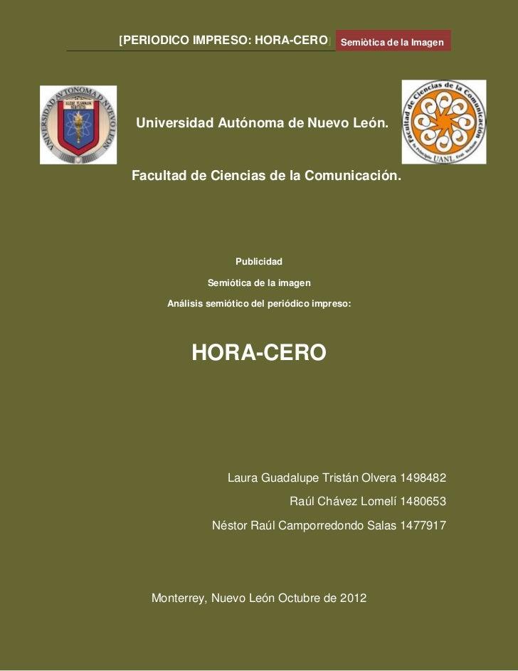 [PERIODICO IMPRESO: HORA-CERO]              Semiòtica de la Imagen  Universidad Autónoma de Nuevo León. Facultad de Cienci...