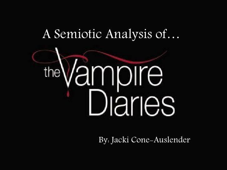A Semiotic Analysis of…         By: Jacki Cone-Auslender