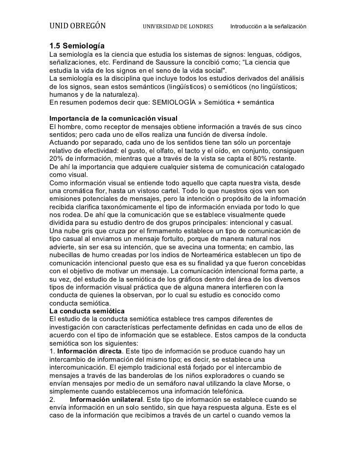 UNID OBREGÓN             UNIVERSIDAD DE LONDRES    Introducción a la señalización 1.5 SemiologíaLa semiología ...