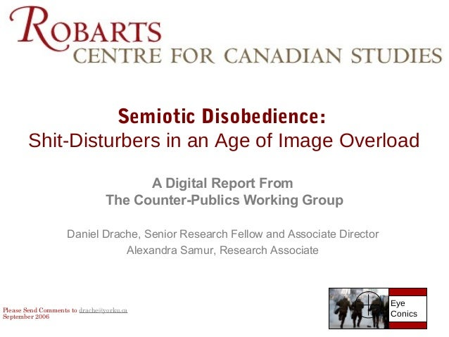 Semiotic Disobedience: Shit Disturbers In An Age Of Image Overload A  Digital Report From ...