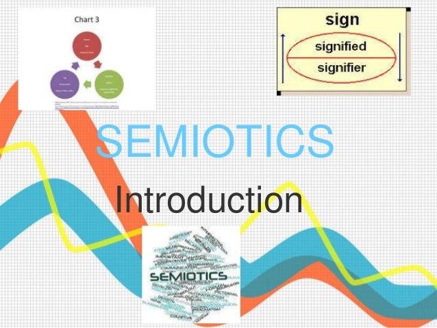 SEMIOTICS Introduction