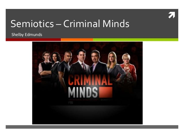  Semiotics – Criminal Minds Shelby Edmunds