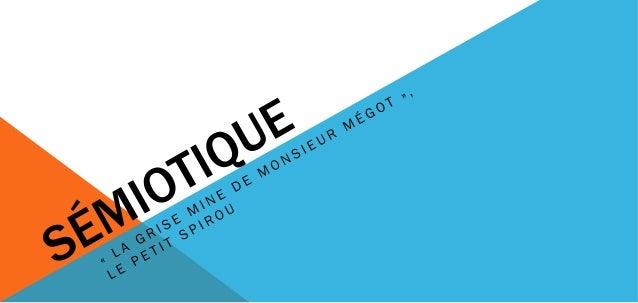 Devinez le métier de monsieur Mégot …redondance
