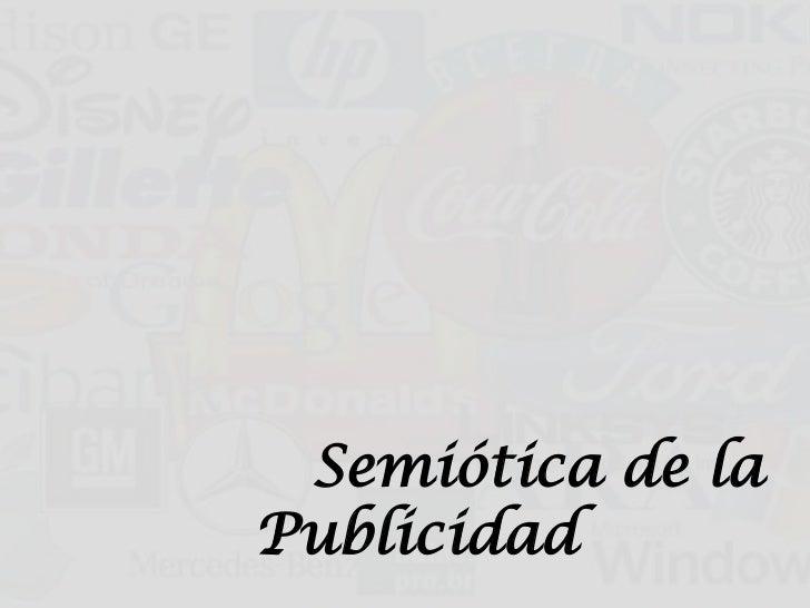 Semiótica de laPublicidad