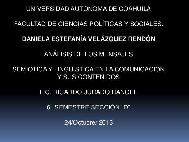 UNIVERSIDAD AUTÓNOMA DE COAHUILA FACULTAD DE CIENCIAS POLÍTICAS Y SOCIALES. DANIELA ESTEFANÍA VELÁZQUEZ RENDÓN  ANÁLISIS D...