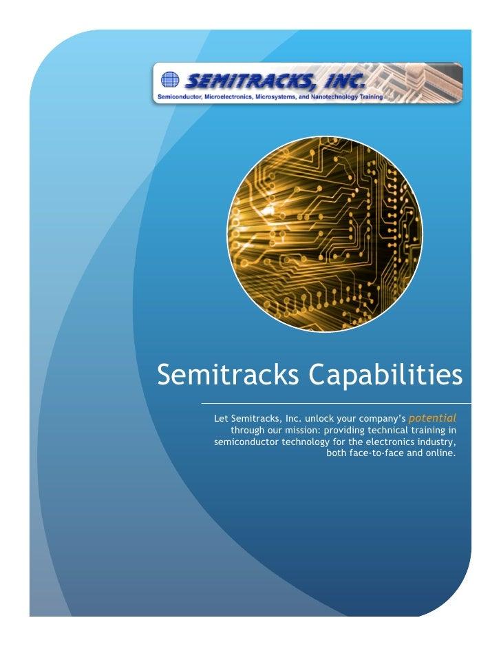 Semitracks Capabilities     Let Semitracks, Inc. unlock your company's potential         through our mission: providing te...