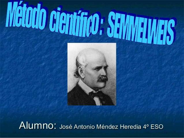 Alumno: José Antonio Méndez Heredia 4º ESO