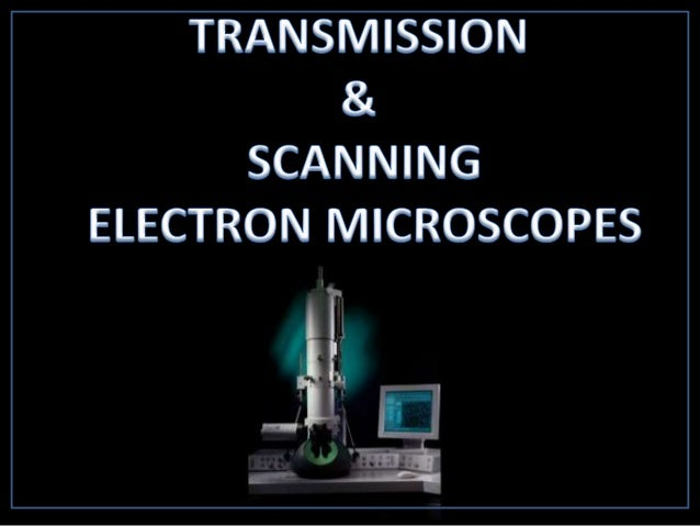 INTRODUCTION • Electron Microscopes are scientific instruments that use a beam of highly energetic electrons to examine ob...