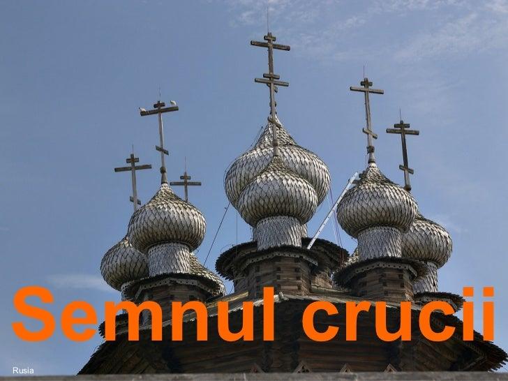 Semnul crucii   Rusia