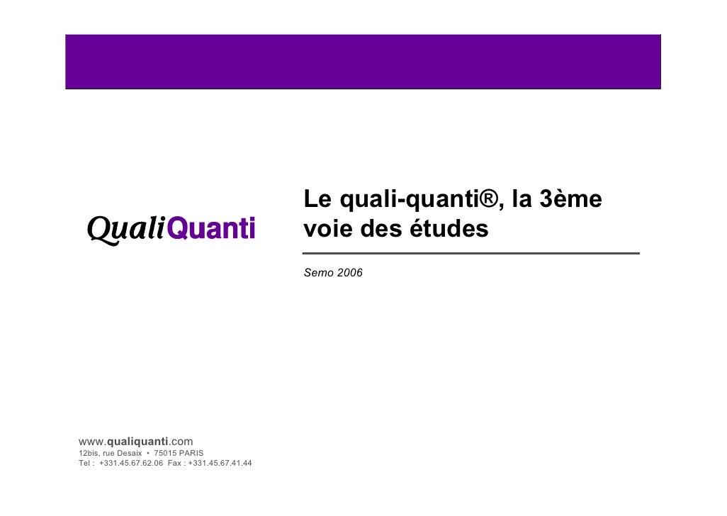 Le quali-quanti, la 3ème voie des études