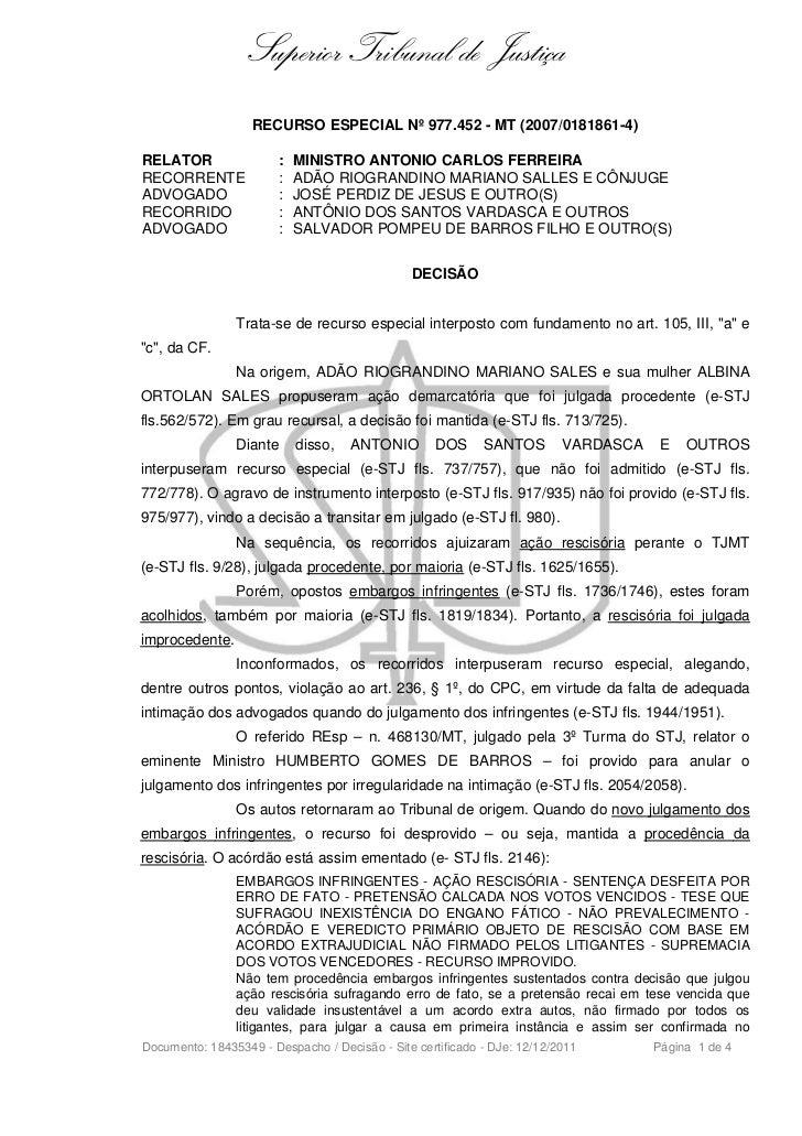 Superior Tribunal de Justiça                   RECURSO ESPECIAL Nº 977.452 - MT (2007/0181861-4)RELATOR                 : ...