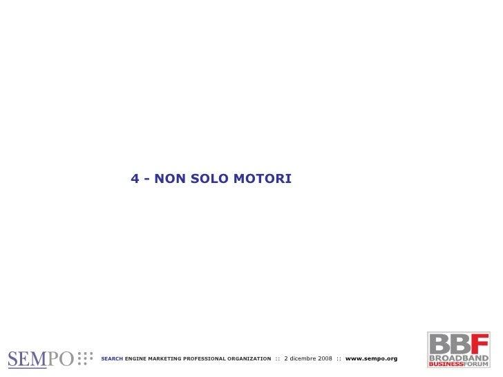 4 - NON SOLO MOTORI