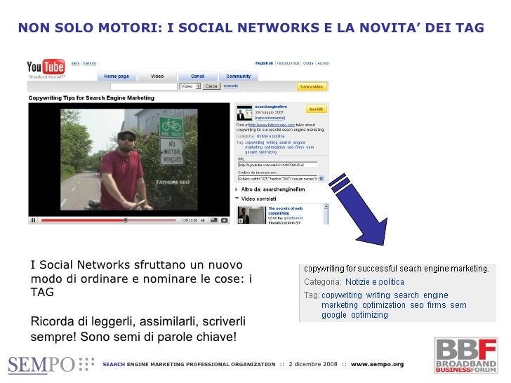 NON SOLO MOTORI: I SOCIAL NETWORKS E LA NOVITA' DEI TAG I Social Networks sfruttano un nuovo modo di ordinare e nominare l...