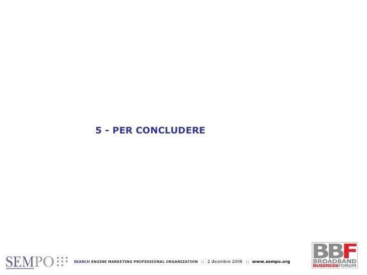 5 - PER CONCLUDERE