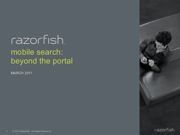 mobile search: beyond the portal <ul><li>MARCH 2011 </li></ul>
