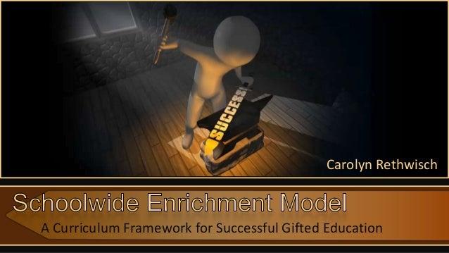 A Curriculum Framework for Successful Gifted EducationCarolyn Rethwisch