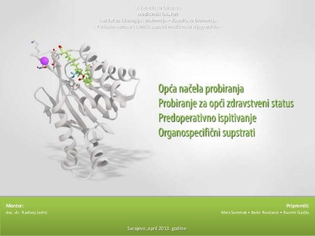 Univerzitet u Sarajevu Medicinski fakultet Institut za fiziologiju i biohemiju – Katedra za biohemiju - Fizikalne osnove i...