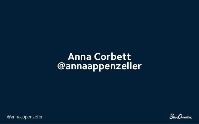 @annaappenzeller Anna Corbett @annaappenzeller