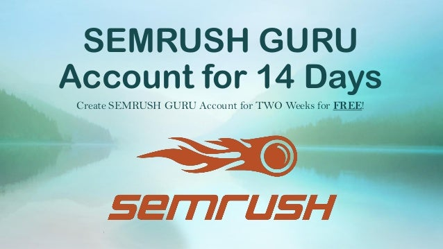 The 6-Second Trick For Free Semrush