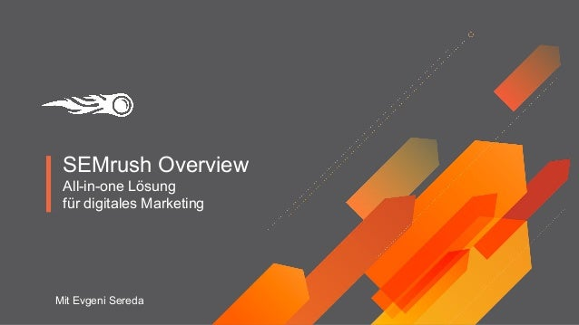 SEMrush Overview All-in-one Lösung für digitales Marketing Mit Evgeni Sereda
