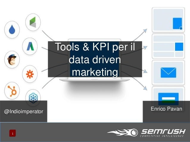 111 @Indioimperator Enrico Pavan Tools & KPI per il data driven marketing