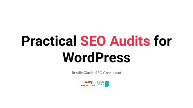 Practical SEO Audits for WordPress Brodie Clark | SEO Consultant