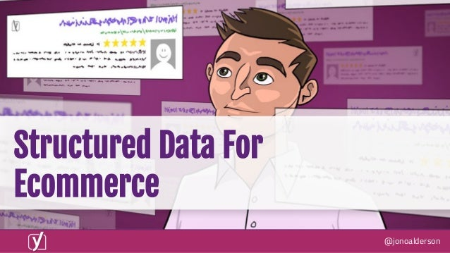 @jonoalderson Structured Data For Ecommerce
