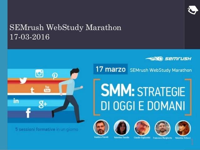 Semssssdsd SEMrush WebStudy Marathon 17-03-2016 1