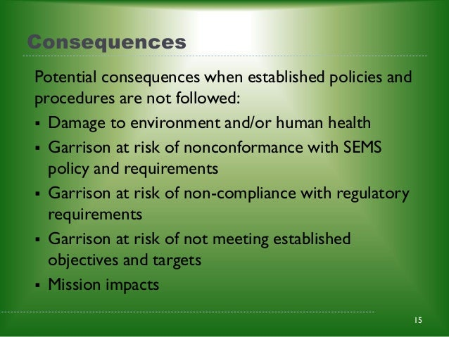 consequences of non-compliance with legislative or regulatory guidelines