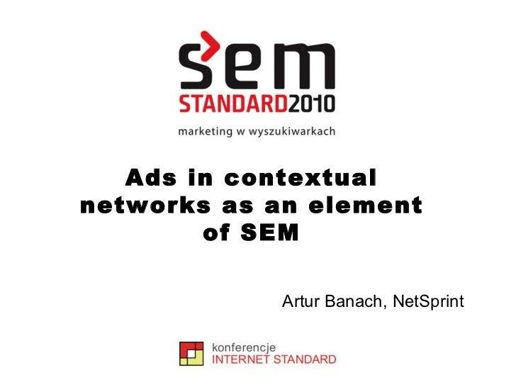 Artur Banach, NetSprint Ads in contextual networks as an element of SEM
