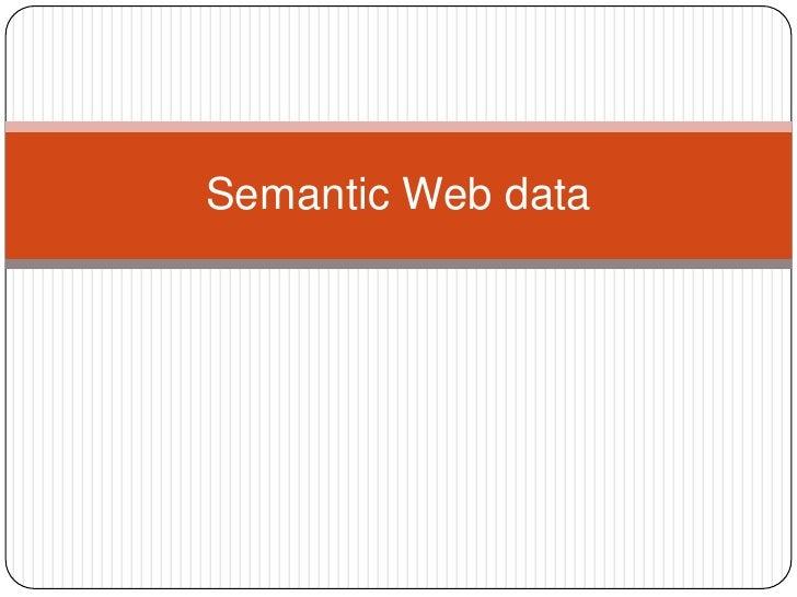 Semantic Web data