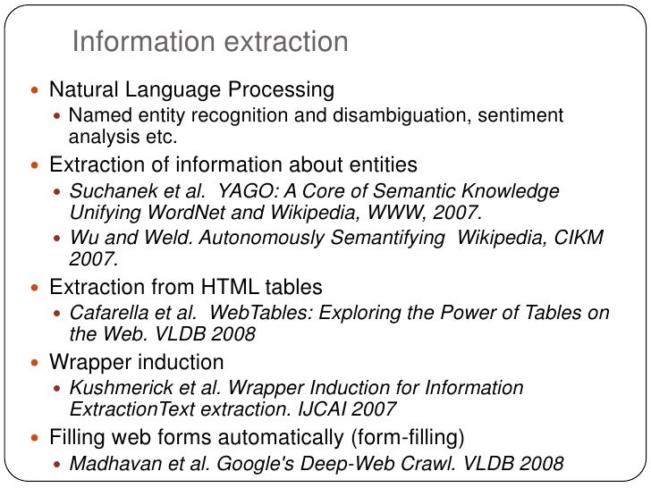 Information extraction Natural Language Processing   Named entity recognition and disambiguation, sentiment    analysis ...