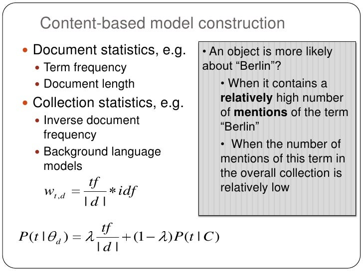 Content-based model construction Document statistics, e.g.         • An object is more likely   Term frequency          ...