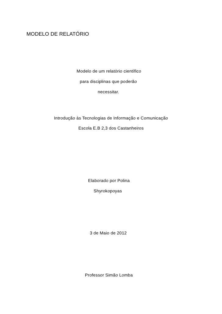MODELO DE RELATÓRIO                  Modelo de um relatório científico                    para disciplinas que poderão    ...
