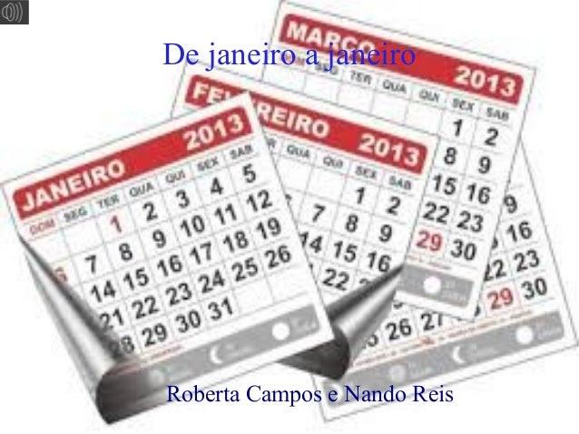 De janeiro a janeiro  Roberta Campos e Nando Reis