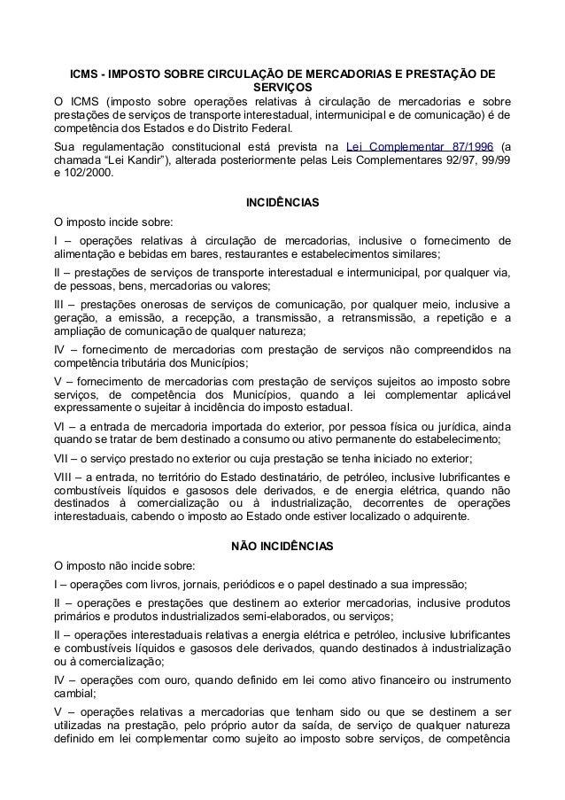 ICMS - IMPOSTO SOBRE CIRCULAÇÃO DE MERCADORIAS E PRESTAÇÃO DE  SERVIÇOS  O ICMS (imposto sobre operações relativas à circu...