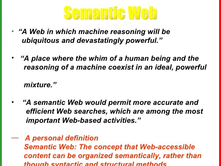 Semantic Web & Information Brokering: Opportunities, Commercialization and Challenges Slide 3