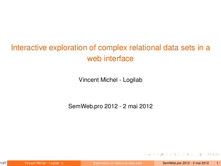 Interactive exploration of complex relational data sets in a                              web interface                   ...