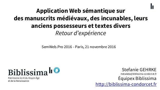 Application Web sémantique sur des manuscrits médiévaux, des incunables, leurs anciens possesseurs et textes divers Ret...