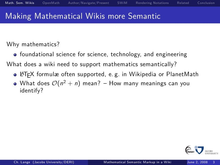 Mathematical Semantic Markup In A Wiki The Roles Of Symbols And Nota
