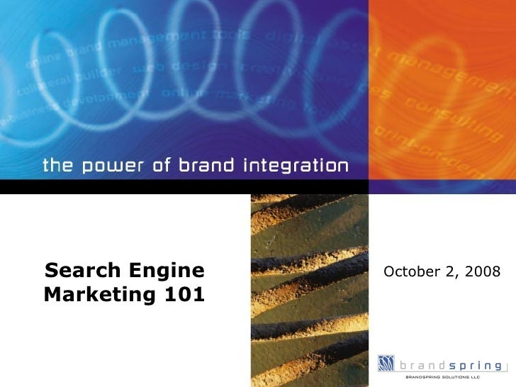 Search Engine Marketing 101 October 2, 2008