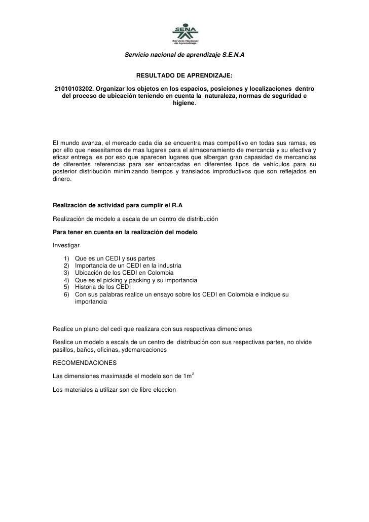 Servicio nacional de aprendizaje S.E.N.A                               RESULTADO DE APRENDIZAJE:21010103202. Organizar los...