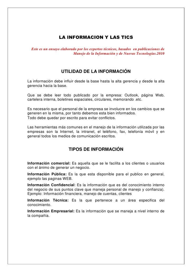 LA INFORMACION Y LAS TICS<br />Este es un ensayo elaborado por los expertos técnicos, basados  en publicaciones de Manejo ...